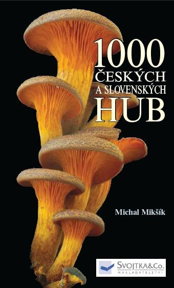 1000 českých a slovenských hub